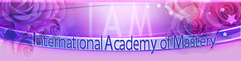 International Academy of Mastery (IAM)